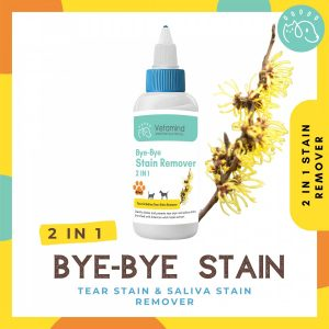 Bye-Bye Stain for Tear Stain and Saliva Stain Remover